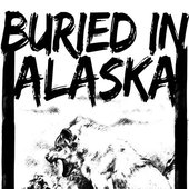 Buried in Alaska