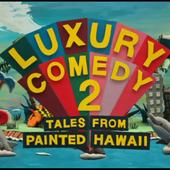 Noel Fielding's Lxury Comedy