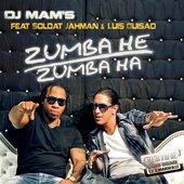 Zumba He Zumba Ha (feat. Soldat Jahman, Luis Guisao) (Extended)