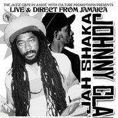 Jah Shaka Presents Johnny Clark