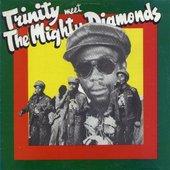 Trinity Meet The Mighty Diamonds