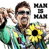 Man Is Man