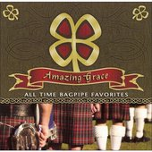 Amazing Grace And Other Bagpipe Favorites