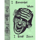 I Remember When I Break Down