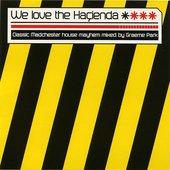 We Love The Haçienda