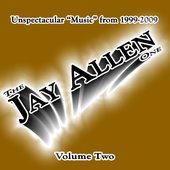 "Unspectacular ""Music\"" from 1999-2009 - Volume Two"