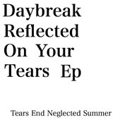 Tears End Neglected Summer