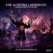Evil Activities And Nosferatu