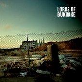Lords Of Bukkake - (2008) Lords Of Bukkake
