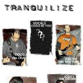 Tranquilize Band