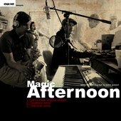 A Magic Afternoon (Hide Tosh Remix)