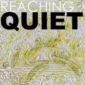 Reaching Quiet Live!