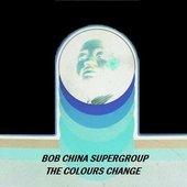 bob china supergroup