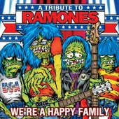 We're A Happy Family: A Tribute To Ramones