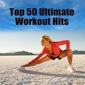 Top 50 Ultimate Workout Hits