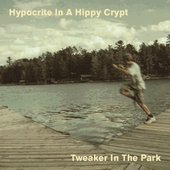 Hypocrite In A Hippy Crypt