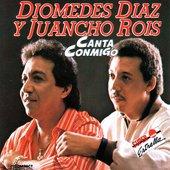 Diomedes Diaz y Juancho Rois - Canta Conmigo