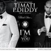 Timati & P.Diddy, DJ Antoine , Dirty Money
