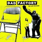 Dad Factory