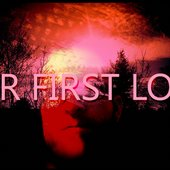 Your First Lover