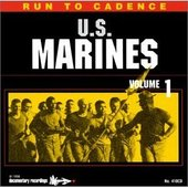 Run to the Cadence: with U.S. Marines Volume 1