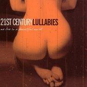 21ST CENTURY LULLABIES