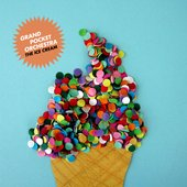 The Ice Cream - Grand Pocket Orchestra