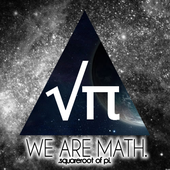 ""\""""We Are Math"""" by EdoPeltier""170|170|?|en|2|d0b43309ddded0e4e21340e107ba2c47|False|UNLIKELY|0.31939497590065