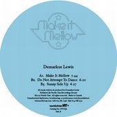 Make It Mellow EP