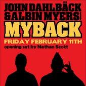 John Dahlbäck & Albin Myers (Myback) poster 2