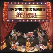 Ralph Covert & The Bad Examples