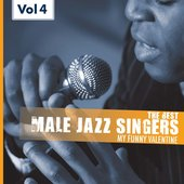 Male Jazz Singers, Vol.4 (My One and Only Love)