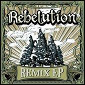 Rebelution - Remix EP [2010]
