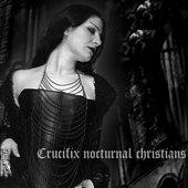 Crucifix Nocturnal Christians