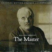 The Master (Original Motion Picture Soundtrack)