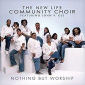 John P. Kee & New Life Community Choir