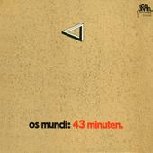Os Mundi - 43 Minuten