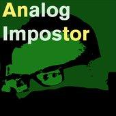 Analog Impostor