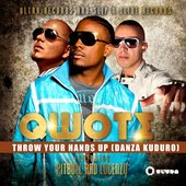 Qwote Feat. Pitbull - Throw Your Hands Up ( Danza Kuduro )