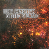 The Master & The Slave