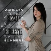 Ashelyn Summers - Russian Roulette (Album Cover)