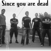 Since you are dead