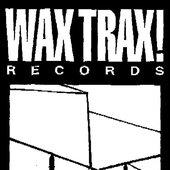 Wax Trax! Records (1978-2001) (2014-present)
