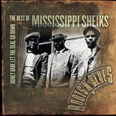 Honey Babe Let The Deal Go Down: The Best Of Mississippi Sheiks