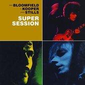 Mike Bloomfield, Al Kooper & Stephen Stills
