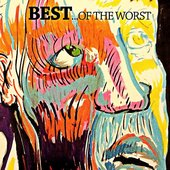 BEST - Of The Worst LP Cover