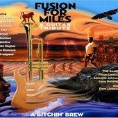 Fusion For Miles-A Bitchen' Brew