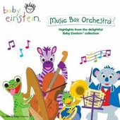 Baby Einstein: Music Box Orchestra