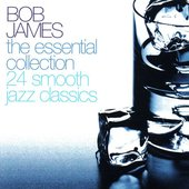 Bob James The Essential Collection