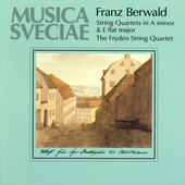 Berwald, F.: String Quartets Nos. 2 and 3